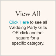 View All (Wedding Party Gifts)