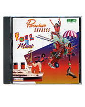 Parachute Express Feel the Music CD