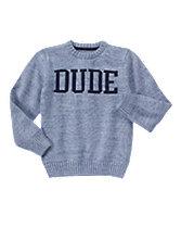 Dude Sweater