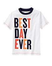 Best Day Ever Tee